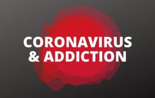 coronavirus and addiction