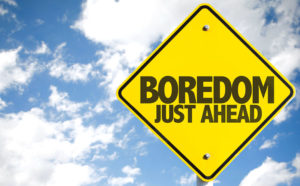 Boredom is common among those going through recovery