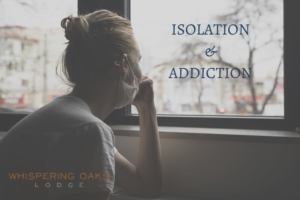 Isolation during the pandemic is especially hard on those struggling with addiction