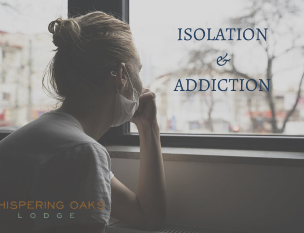 COVID 19 Isolation and Addiction