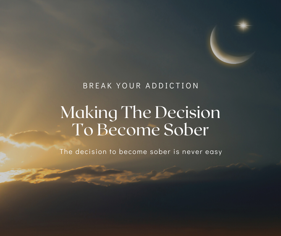 Making The Decision To Become Sober
