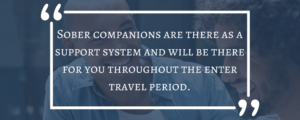 travel with a sober companion